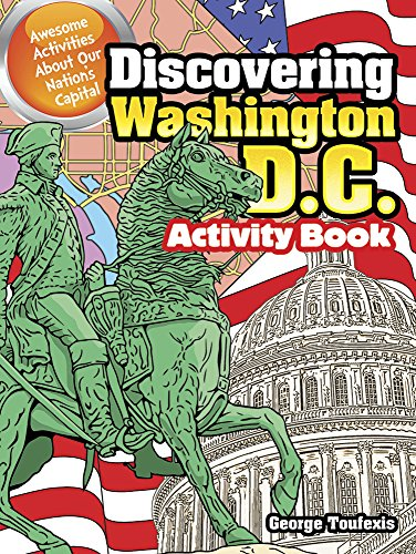 Discovering Washington  D C  Activity Book  Awesome Activities About Our Nations Capital