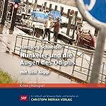 Hunkeler und die Augen des Ödipus (Hunkeler 8) | Hansjörg Schneider