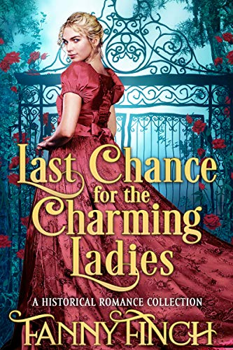 Pdf Religion Last Chance for the Charming Ladies: A Clean & Sweet Regency Historical Romance Collection