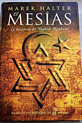 EL MESIAS: LA HISTORIA DE DAVID REUBENI: 9788435060639 ...
