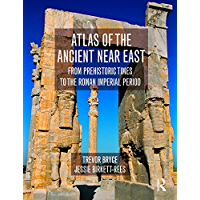 Atlas of the Ancient Near East: From Prehistoric Times to the Roman Imperial Period (English Edition)