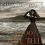 Blood Will Tell | Samantha Young
