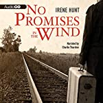 No Promises in the Wind | Irene Hunt