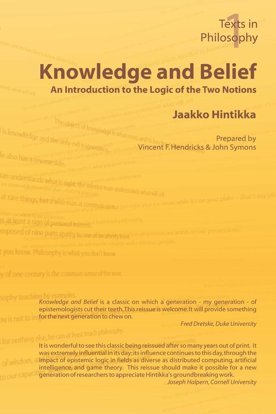 Knowledge and Belief - An Introduction to the Logic of the Two Notions (Texts in Philosophy S), Jaakko Hintikka