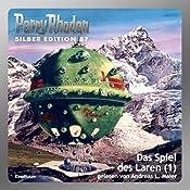Das Spiel des Laren - Teil 1 (Perry Rhodan Silber Edition 87) | William Voltz, H. G. Ewers, H. G. Francis
