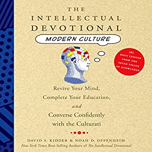 The Intellectual Devotional: Modern Culture  Audiobook