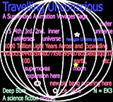 img - for TRAVELLING UNCONSCIOUS ((Suspended Animation) Zero Gravity. Parallel Universe Parallel Worlds Material Time Jump Border ( sci fi ) Series Book 2) book / textbook / text book