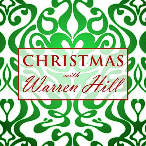 Christmas Hills - Christmas With Warren Hill
