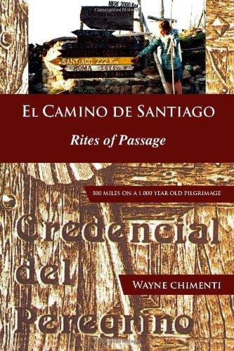 Download El Camino De Santiago: Rites of Passage pdf epub