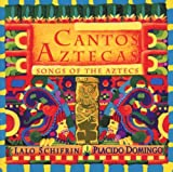 Cantos Aztecas - Songs of the Aztecs