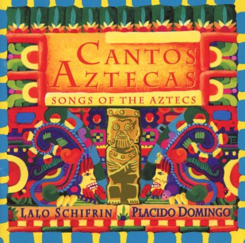 Cantos Aztecas - Songs of the Aztecs