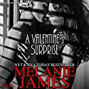 A Valentine's Surprise Audiobook by Melanie James Narrated by Bailey Varness