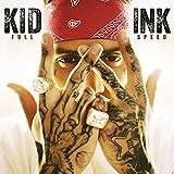 Full Speed - Kid Ink