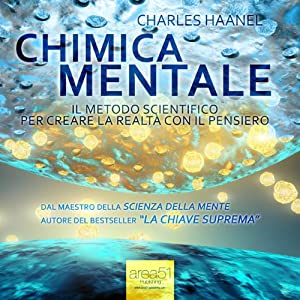 Chimica Mentale [Mental Chemistry] Audiobook