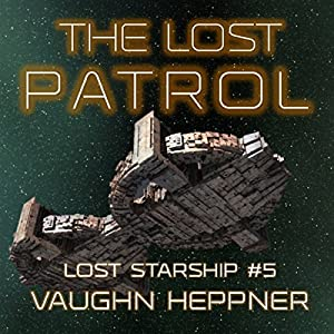 The Lost Patrol Audiobook
