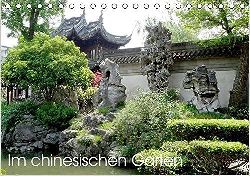 Im Chinesischen Garten (Tischkalender 2019 DIN A5 Quer): Bilder Aus  Berühmten Chinesischen Gärten. (Monatskalender, 14 Seiten )   Livros Na  Amazon Brasil  ...