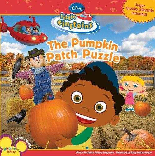 The Pumpkin Patch Puzzle [With Little Einsteins Stencils] (Disney's Little Einsteins (8x8)) by Sheila Sweeny Higginson (2008-07-15)