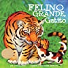 Felino grande, gatito [Big Cat, Little Kitty]