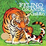 Felino grande, gatito [Big Cat, Little Kitty] | Scotti Cohn