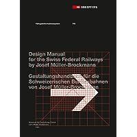 Passenger Information System: Design Manual for the Swiss Federal Railways by Josef Müller-Brockmann