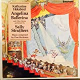 Struthers Sally	Angelina Ballerina & Other Stories LP