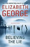 Believing the Lie: An Inspector Lynley Novel: 17