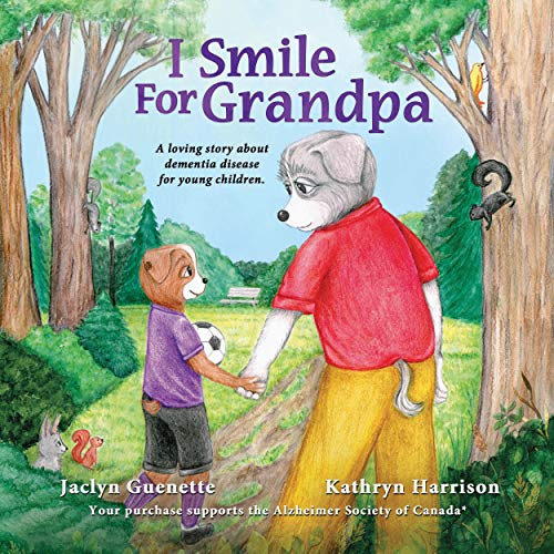 I Smile For Grandpa by Jaclyn Guenette