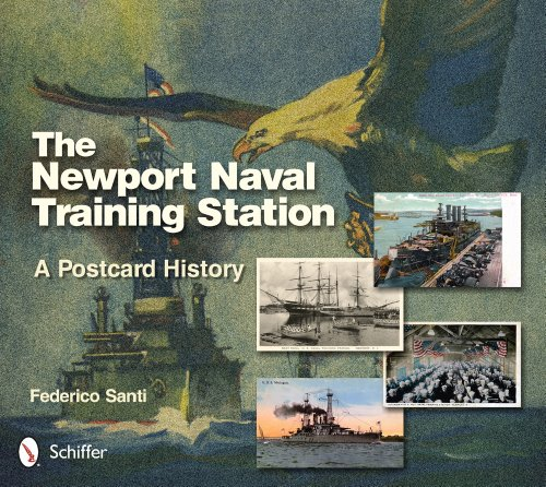 The Newport Naval Training Station: A Postcard - Naval Station Training