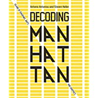 Decoding Manhattan: Island of Diagrams, Maps, and Graphics