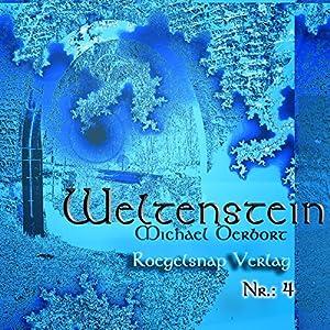 Weltenstein 4 Hörbuch