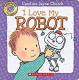 img - for I Love My Robot (Love Meez #4) book / textbook / text book