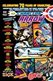 The Charlton Arrow #3: Celebrating 30 Years of Charlton! (Volume 3)