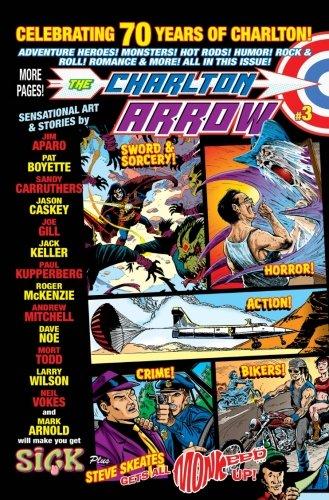 The Charlton Arrow #3: Celebrating 30 Years of Charlton! (Volume 3)