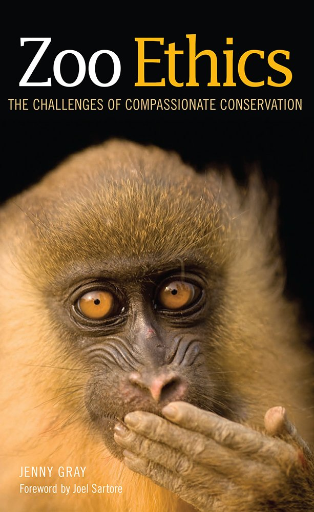 Zoo Ethics: The Challenges of Compassionate Conservation by Comstock Pub. Associates