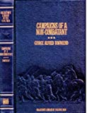 Campaigns of a Non-Combatant, and His Romaunt Abroad During the War, George Alfred Townsend, 0809442523