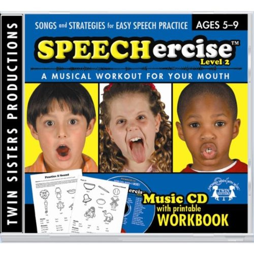 Speechercise Level 2: A Musical Workout for Your Mouth (ages 5-9)