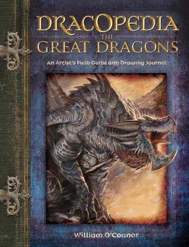 Dracopedia The Great Dragons: An Artist's Field Guide and Drawing Journal (Classification Of Plants And Animals For Kids)