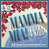 Mamma Mia! 4 Kids (Abba) by Various Artists