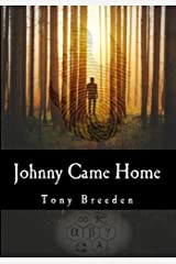 Johnny Came Home (A John Lazarus Adventure Book 1) Kindle Edition