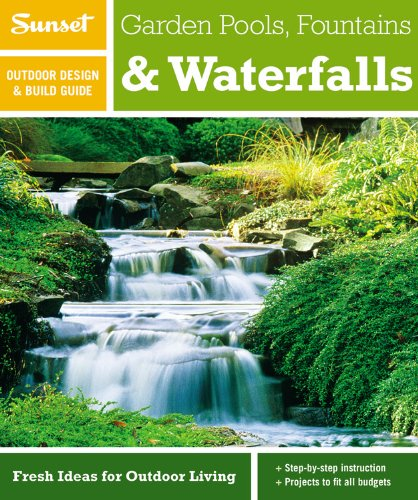 Cheap  Sunset Outdoor Design & Build Guide: Garden Pools, Fountains & Waterfalls: Fresh..