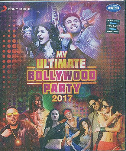 MY ULTIMATE BOLLYWOOD PARTY 2017 (MP3)