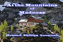 At the Mountains of Madness by [Lovecraft, Howard  Phillips  ]