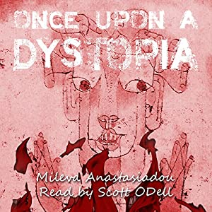 Once upon a Dystopia Audiobook