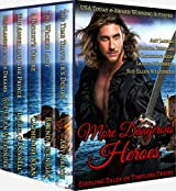 More Dangerous Heroes: Sizzling Tales of Timeless Desire