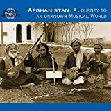 Afghanistan: A Journey To An Unknown Musical World by Various Traditional Musicians (1998-12-09)