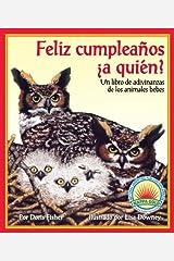 Feliz cumpleaños ¿a quién? un libro de adivinanzas de los animales bebes (Spanish Edition) Kindle Edition