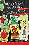 img - for The Little Devil and the Rose / El diablito y la rosa: Loteria Poems / Poemas de La Loteria (English and Spanish Edition) book / textbook / text book