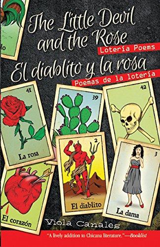 The Little Devil and the Rose / El diablito y la rosa: Loteria Poems / Poemas de La Loteria (English and Spanish Edition)
