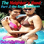 The Neighbor's Hand: The Saga Continues | Gabriella Vitale