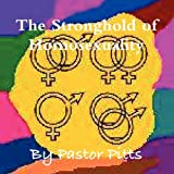 The Stronghold of Homosexuality, Evangelist Aleechea Pitts, 0578021943